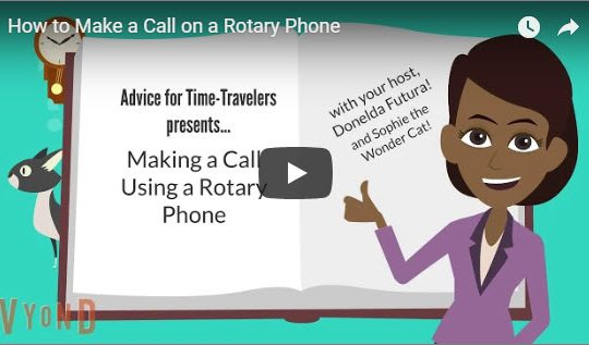 Explainer Video: How to Make a Call on a Rotary Phone